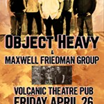 OBJECT+HEAVY+%26+MAXWELL+FRIEDMAN+GROUP+%40+VOLCANIC