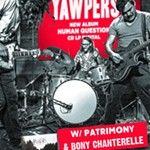 The+Yawpers+w/+Patrimony+%26+Bony+Chanterelle+at+Volcanic