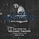 Kaden+Wadsworth+Live+From+The+Volcanic+Theatre+with/+Heavy+Light